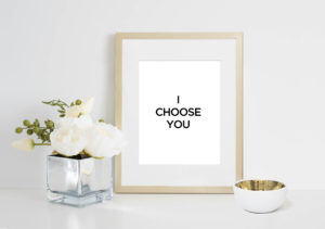 I Choose You Print | The Aisle Files Shop for Wedding Venue Owners