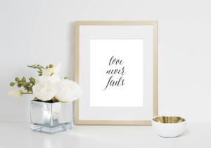 Love Never Fails Print | The Aisle Files Shop for Wedding Venue Owners