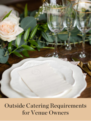 Outside Catering Requirements for Venue Owners Free Download | The Aisle Files Podcast