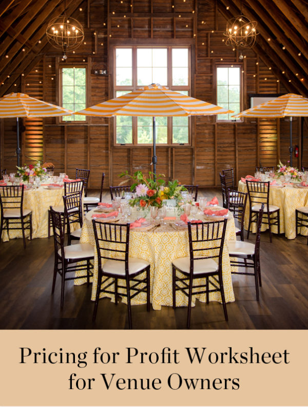 Pricing for Profit Worksheet for Wedding Venue Owners | The Aisle Files Podcast